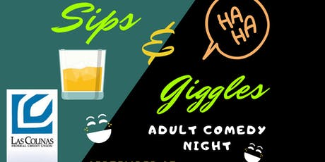 Sips & Giggles - Adult Comedy Night tickets