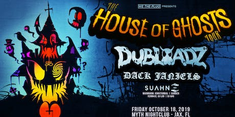 We The Plug Presents: The House of Ghosts Tour Ft. DUBLOADZ at Myth 10.18 tickets