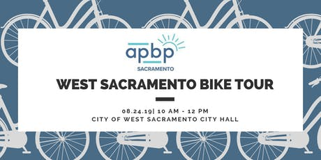 APBP West Sacramento Bike Tour tickets