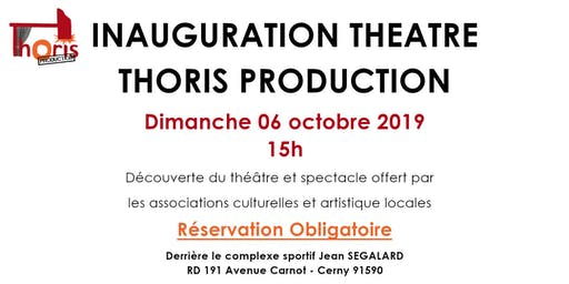 Inauguration Théâtre Thoris Production 15h