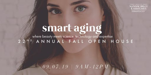 Smart Aging: Where Beauty Meets Science, Technology and Expertise | 22nd Annual Open House