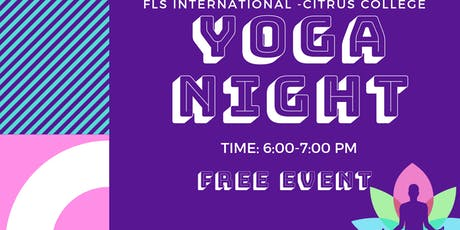 Copy of FLS INTERNATIONAL PRESENTS: YOGA NIGHT! tickets