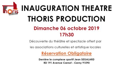 Inauguration Théâtre Thoris Production 17h30 billets