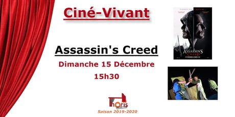Ciné-Vivant / Assassin's Creed (VF) billets