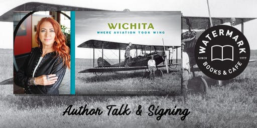 An Evening ofWichita Aviation & History with Sonia Greteman