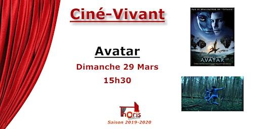 Ciné-Vivant / Avatar (VF)