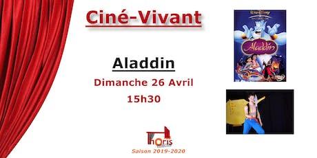 Ciné-Vivant / Aladdin (dessin animé) VF billets
