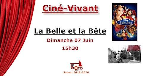 Ciné-Vivant / La Belle et la Bête (dessin animé) VF