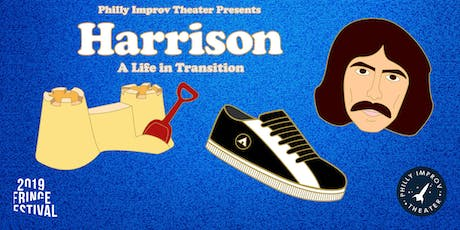 7pm Harrison: A Life in Transition (Fringe Festival) tickets