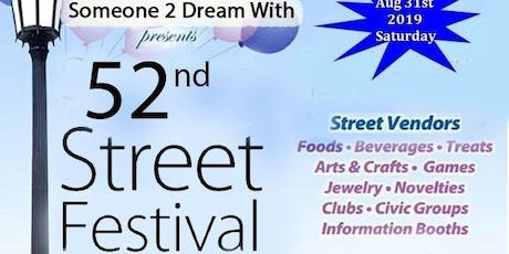 Someone 2 Dream With 52nd St  Festival tickets