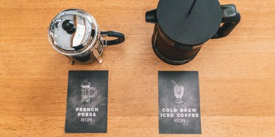 Better Brewing at Home: French Press & Cold Brew Edition