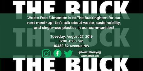 Waste Free Edmonton Meet-Up at the Buckingham! tickets
