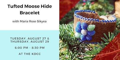 Workshop: Tufted Moose Hide Bracelet