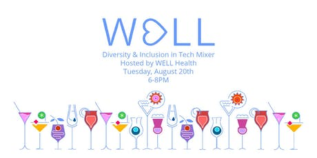 Diversity and Inclusion in Tech Mixer - Hosted by WELL Health tickets