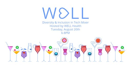 Diversity and Inclusion in Tech Mixer - Hosted by WELL Health
