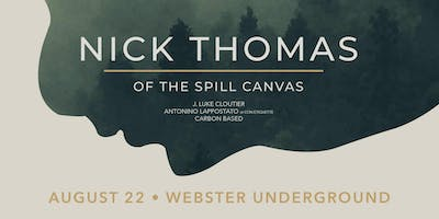 NICK THOMAS (THE SPILL CANVAS)