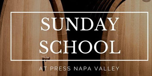 SUNDAY SCHOOL at PRESS with SHANNON STAGLIN (Staglin Family Vineyard)
