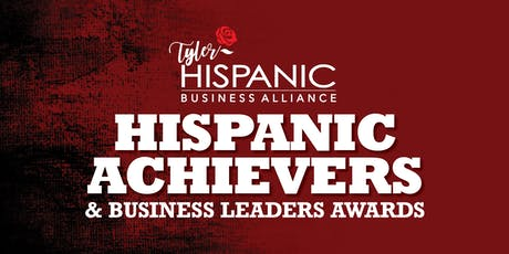 Hispanic Achievers & Business Leaders Awards tickets