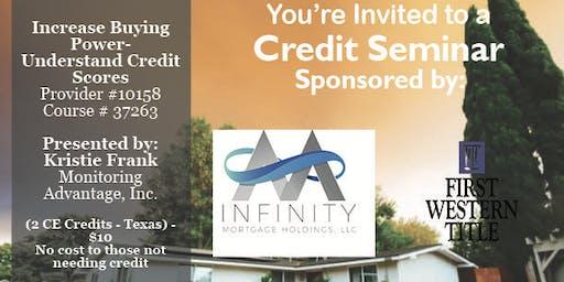 Credit Seminar - Infinity Mortgage