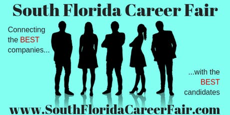 South Florida Palm Beach County Career Fair October 10th, 2019 tickets
