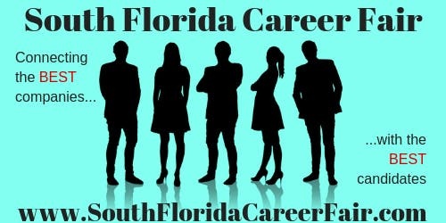 South Florida Palm Beach County Career Fair October 10th, 2019