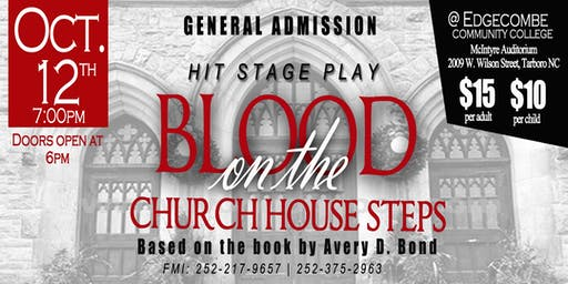 Blood on the Church House Steps Stage Play