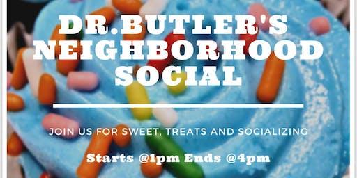 Dr. Butler's Neighborhood Social: Sweets & Treats