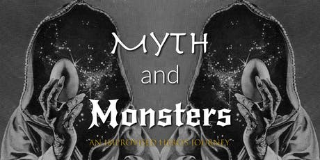 8:30pm Myths & Monsters: An Improvised Hero's Journey (Fringe Festival) tickets