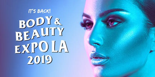 Body + Beauty Expo LA 2019