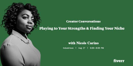Creator Conversations: Playing to Your Strengths & Finding Your Niche w/ Nicole Carino tickets