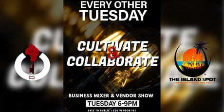 Cultivate & Collaborate Business Mixer & Vendor Show tickets