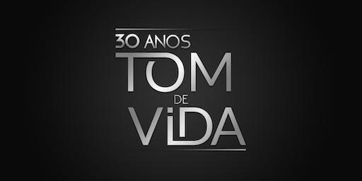 Tom de Vida - 30 Anos