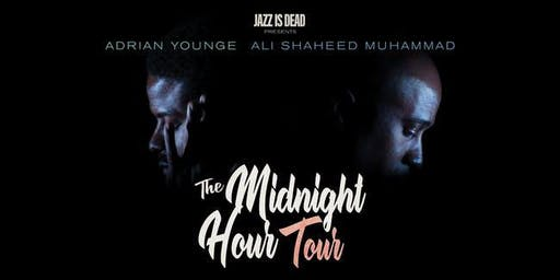 THE MIDNIGHT HOUR | feat. ALI SHAHEED MUHAMMAD & ADRIAN YOUNGE