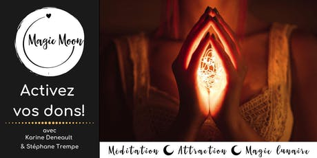 Magic Moon : Pleine lune de septembre - Activez vos dons (Rive-Sud de Mtl)! billets