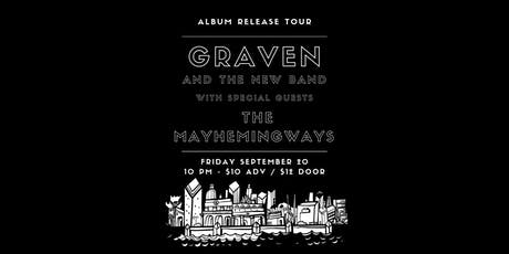 Graven & The New Band w The Mayhemingways at The Dakota tickets