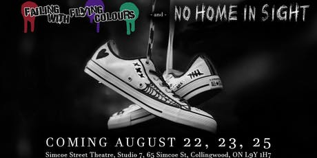Failing With Flying Colours & No Home In Sight tickets