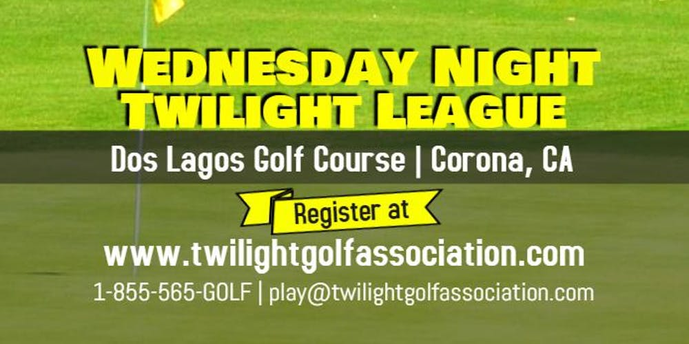 Wednesday Twilight League at Dos Lagos Golf Course Tickets, Wed, Sep