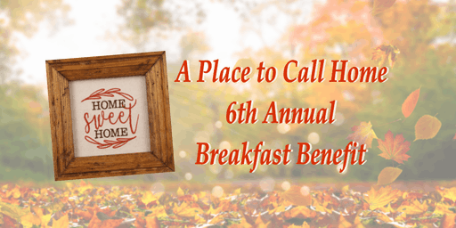 Elijah Family Homes 6th Annual Breakfast Benefit