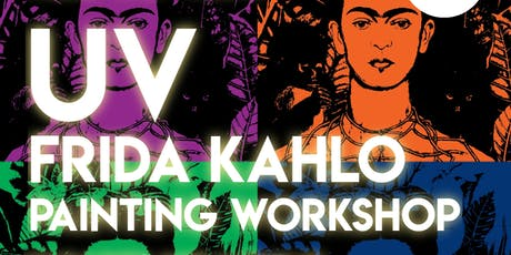 UV Frida Kahlo Painting Workshop tickets