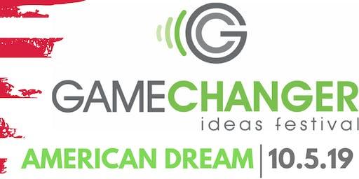 GameChanger Ideas Festival - American Dream
