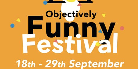 Objectively Funny Fest - All-Dayer ft. Laura Davis, Jessica Fostekew &more! tickets