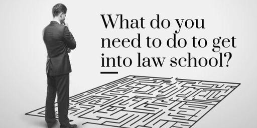 What Do You Need to do to Get into Law School? – Info Session