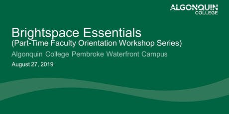 Brightspace Essentials (Algonquin College Part-Time Faculty Orientation) tickets