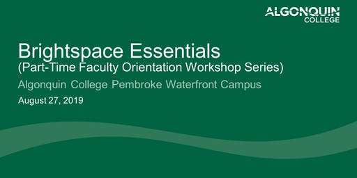 Brightspace Essentials (Algonquin College Part-Time Faculty Orientation)