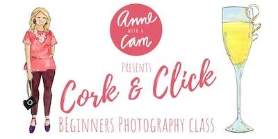Cork & Click: Beginner Photography Class