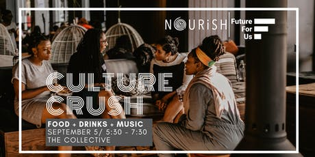 Culture Crush X Future For Us tickets