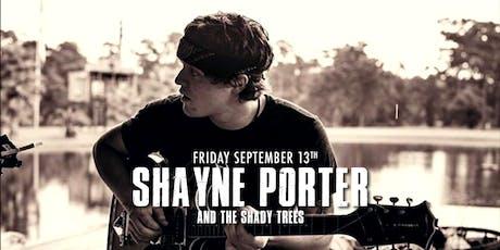 Shayne Porter and the Shady Trees tickets