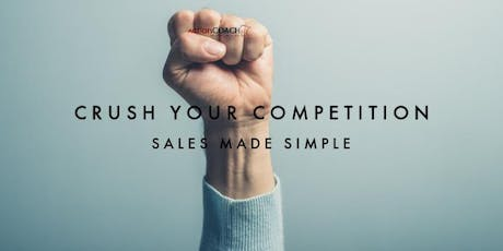 COR Class - Crush Your Competition:  Sales Made Simple tickets