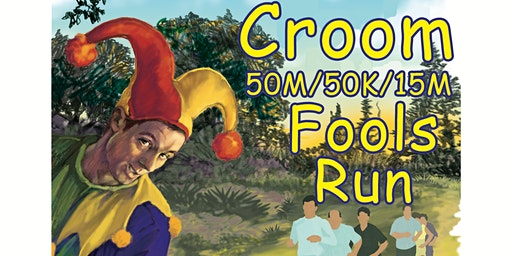 Croom 50M, 50K, 16M Fools Runs