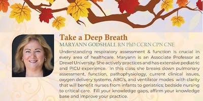 2.  Take a Deep Breath with Maryann Godshall RN PhD CCRN CPN CNE